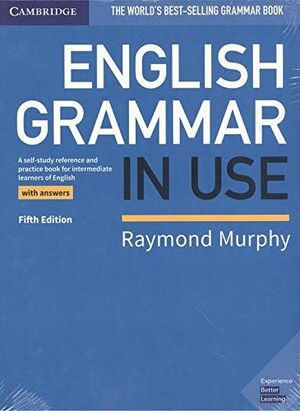ENGLISH GRAMMAR IN USE FIFTH EDITION. BOOK WITH ANSWERS AND SUPPLEMENTARY EXERCI
