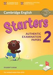 STARTERS AUTHENTIC EXAMINATION PAPERS 2 STUDENTS BOOK