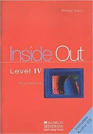 INSIDE OUT LEVEL IV WORKBOOK