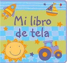 MI PRIMER LIBRO DE TELA AZUL