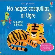 NO HAGAS COSQUILLAS AL TIGRE