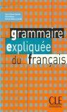 GRAMMAIRE EXPLIQUEE DU FRANCAIS. NIVEAU INTERMEDIARE