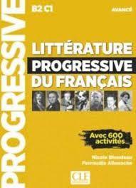 LITTERATURE PROGRESSIVE DU FRANÇAIS AVANCE CORRIGES B2 C1
