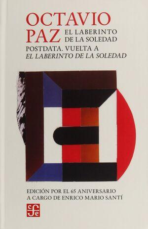 EL LABERINTO DE LA SOLEDAD ; POSTDATA ; VUELTA A EL LABERINTO DE LA SOLEDAD / OC