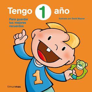 TENGO 1 AÑO