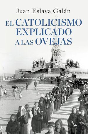 EL CATOLICISMO EXPLICADO A LAS OVEJAS