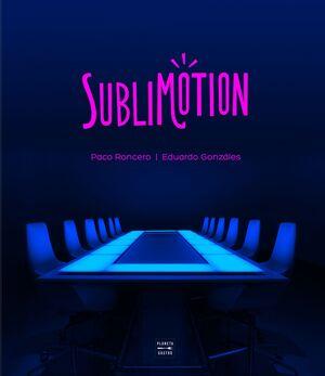 SUBLIMOTION