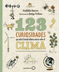 123 CURIOSIDADES QUE TODO EL MUNDO DEBER¡A CONOCER SOBRE EL CLIMA