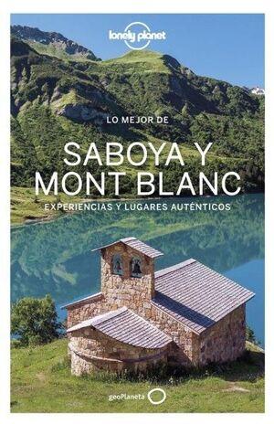 LO MEJOR DE SABOYA Y MONT BLANC