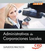 ADMINISTRATIVOS DE CORPORACIONES LOCALES SUPUESTOS PRACTICOS