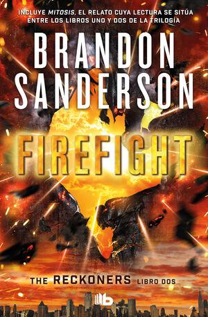 FIREFIGHT TRILOGÍA DE LOS RECKONERS 2