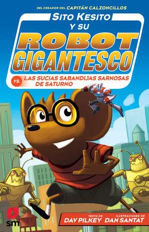 SITO KESITO Y SU ROBOT GIGANTESCO 6