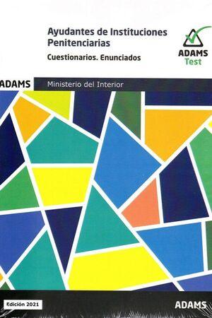 AYUDANTES DE INSTITUCIONES PENITENCIARIAS CUESTIONARIOS ENUNCIADOS 2021