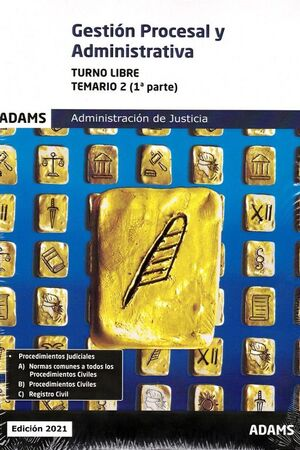GESTION PROCESAL Y ADMINISTRATIVA TURNO LIBRE TEMARIO 2 VOLUMENES