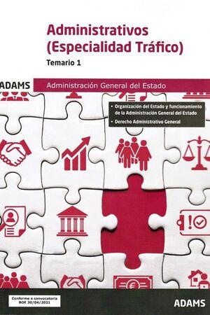 ADMINISTRATIVOS ESPECIALIDAD TRAFICO ADMINISTRACION GENERAL DEL ESTADO TEMARIO 1