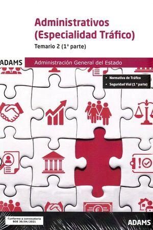 ADMINISTRATIVOS ADMINISTRACION GENERAL DEL ESTADO TEMARIO 2 1ª PARTE Y 2ª PARTE
