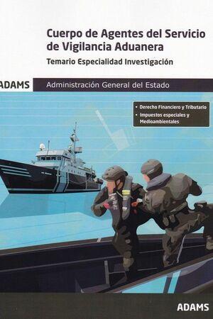 CUERPO DE AGENTES DEL SERVICIO DE VIGILANCIA ADUANERA