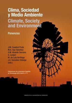 CLIMA SOCIEDAD Y MEDIO AMBIENTE/CLIMATE SOCIETY AND ENVIRONMENT