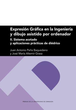 EXPRESION GRAFICA EN LA INGENIERIA Y DIBUJO ASISTIDO POR ORDENADOR II