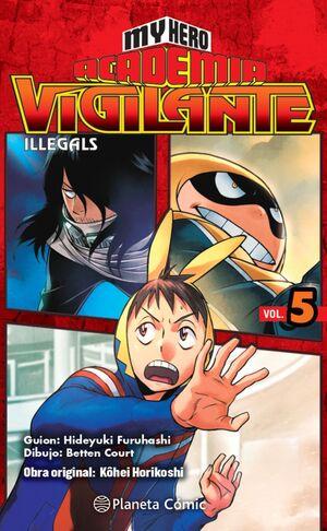 MY HERO ACADEMIA VIGILANTE ILLEGALS Nº 05