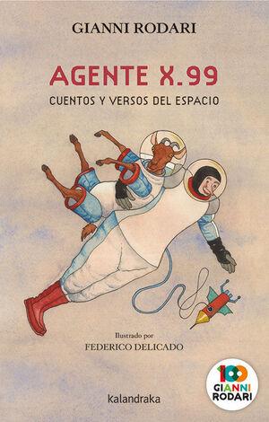 AGENTE X.99, CUENTOS Y VERSOS DEL ESPACIO