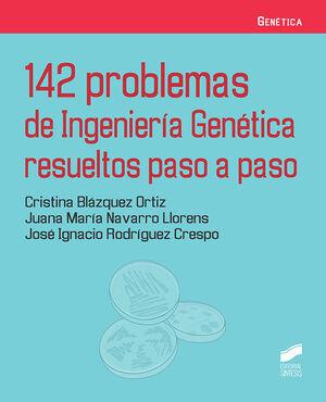 142 PROBLEMAS DE INGENIERÍA GENÉTICA RESUELTOS PASO A PASO