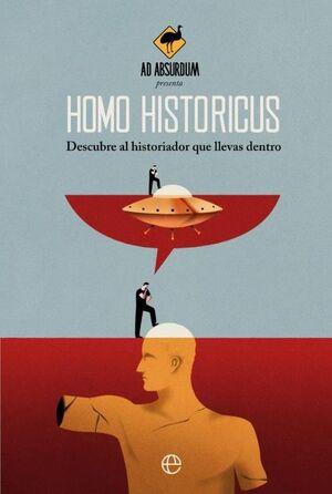 HOMO HISTORICUS