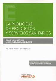 LA PUBLICIDAD DE PRODUCTOS Y SERVICIOS SANITARIOS