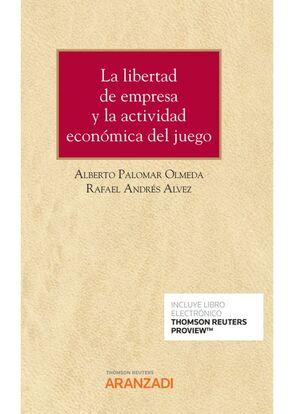 LA LIBERTAD DE EMPRESA Y LA ACTIVIDAD ECONÓMICA DEL JUEGO (PAPEL