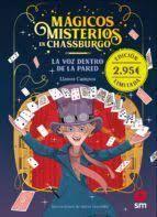 MÁGICOS MISTERIOS EN CHASSBURGO 1 LA VOZ DENTRO DE LA PARED