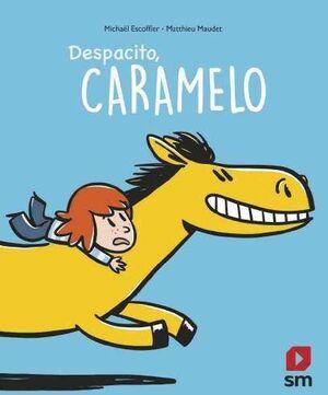 DESPACITO CARAMELO