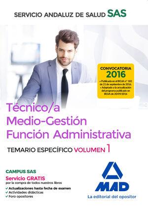 TÉCNICO/A MEDIO-GESTIÓN FUNCIÓN ADMINISTRATIVA DEL SAS OPCIÓN ADMINISTRACIÓN GEN