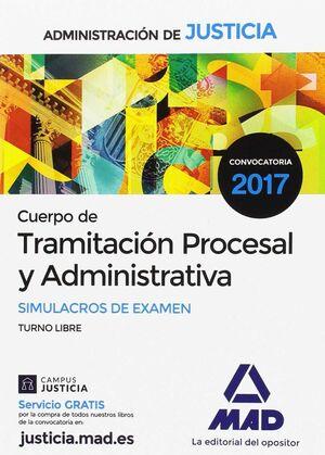 CUERPO DE TRAMITACION PROCESAL DE LA ADMINISTRACIÓN DE JUSTICIA. SIMULACROS DE E