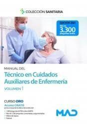 MANUAL DEL TECNICO EN CUIDADOS AUXILIARES DE ENFERMERIA VOLUMEN 1