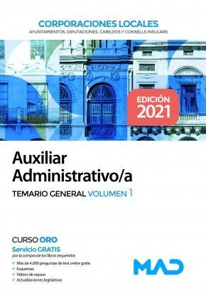 AUXILIAR ADMINISTRATIVO/A CORPORACIONES LOCALES TEMARIO GENERAL VOLUMEN 1