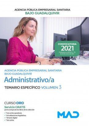 ADMINISTRATIVO/A AGENCIA PUBLICA EMPRESARIAL SANITARIA BAJO GUADALQUIVIR TEMARIO ESPECIFICO VOLUMEN 3