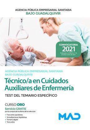 TECNICO/A EN CUIDADOS AUXILIARES DE ENFERMERIA AGENCIA PUBLICA EMPRESARIAL SANITARIA BAJO GUADALQUIVIR TEST DEL TEMARIO ESPECIFICO