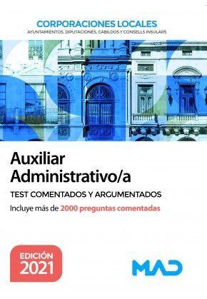 AUXILIAR ADMINISTRATIVO/A CORPORACIONES LOCALES TEST COMENTADOS Y ARGUMENTADOS