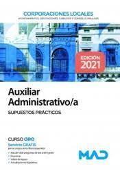 AUXILIAR ADMINISTRATIVO/A CORPORACIONES LOCALES SUPUESTOS PRACTICOS