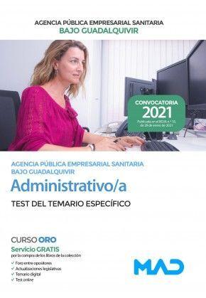 ADMINISTRATIVO/A AGENCIA PUBLICA EMPRESARIAL SANITARIA BAJO GUADALQUIVIR TEST DEL TEMARIO ESPECIFICO