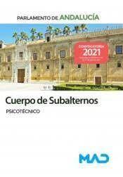 CUERPO DE SUBALTERNOS PARLAMENTO DE ANDALUCIA PSICOTECNICO 2021