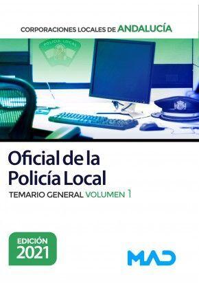 OFICIAL DE LA POLICIA LOCAL CORPORACIONES LOCALES DE ANDALUCIA TEMARIO GENERAL VOLUMEN 1 2021