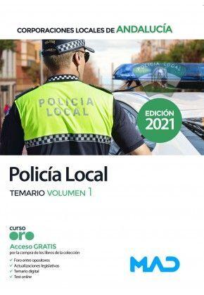 POLICÍA LOCAL CORPORACIONES LOCALES DE ANDALUCIA TEMARIO VOLUMEN 1 2021