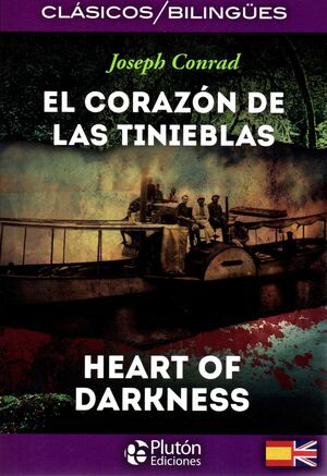 EL CORAZON DE LAS TINIEBLAS/HEART OF DARKNESS