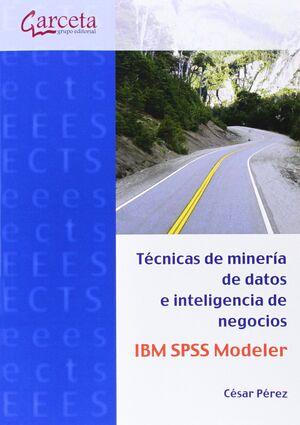 TÉCNICAS DE MINERÍA DE DATOS IBM SPSS MODELER