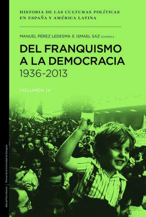 DEL FRANQUISMO A LA DEMOCRACÍA 1936-2013