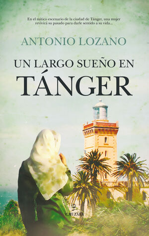 LARGO SUEÑO EN TÁNGER, UN (OFERTA)