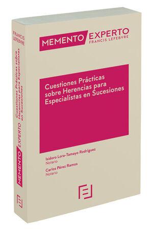 MEMENTO EXPERTO CUESTIONES PRÁCTICAS SOBRE HERENCIAS PARA ESPECIALISTAS EN SUCES