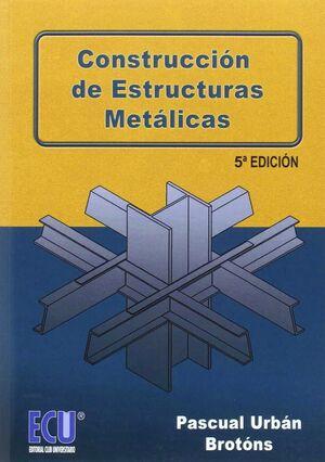 CONSTRUCCIÓN DE ESTRUCTURAS METÁLICAS 5ª ED.