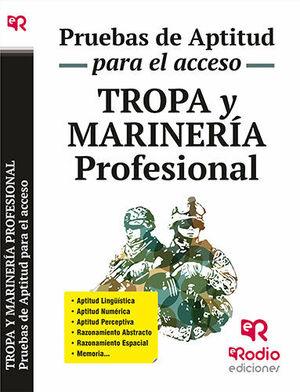 TROPA Y MARINERÍA PROFESIONAL. PRUEBAS DE APTITUD PARA EL ACCESO